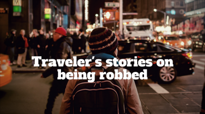 Traveler's Stories on Being Robbed